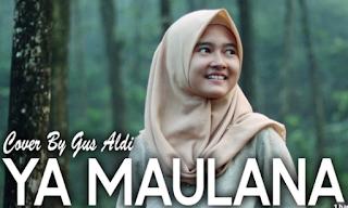 Gus Aldy, Lagu Religi, Lagu Cover, 2018,Download Lagu Gus Aldy - Ya Maulana Mp3 (Lagu Relgi Terbaru Nissa Sabyan)