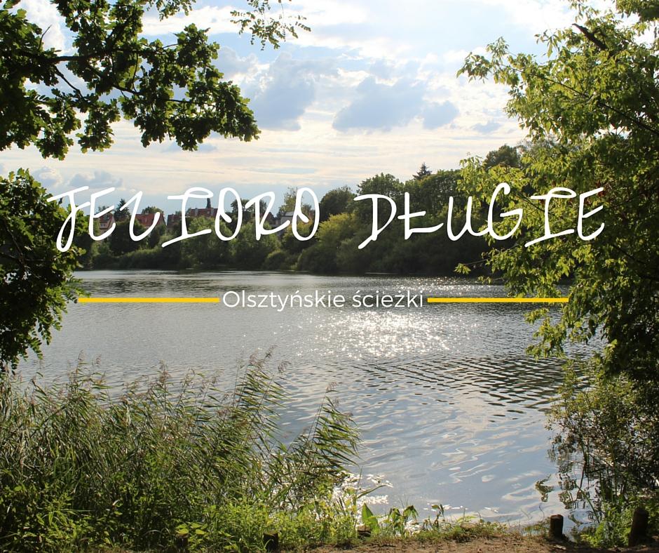 Olsztyńskie ścieżki. Jezioro Długie