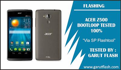 Cara Flash Acer Z500 Via SP Flashtool Gratis Berhasil 100%