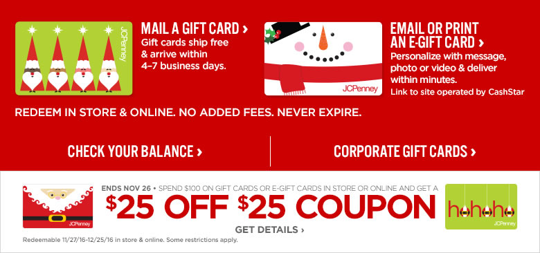 Right Now At Jcpenney When You A 100 Gift Card Or E Ll Receive 25 Off This Promo Is Valid In And