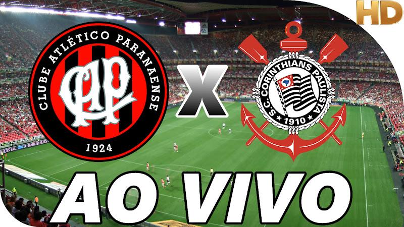 Assistir Atlético Paranaense x Corinthians Ao Vivo
