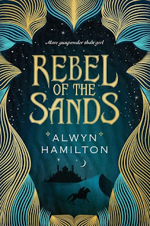Rebel of the Sands by Alwyn Hamilton | Cover Love
