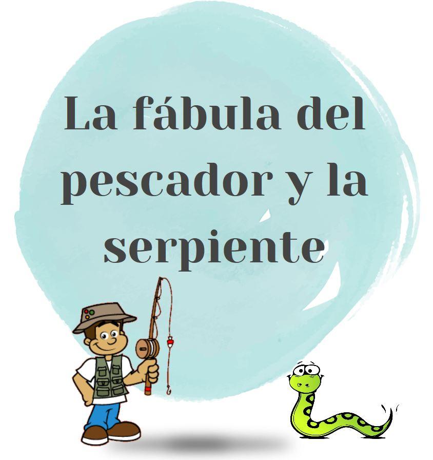 Eduread La Fábula Del Pescador Y La Serpiente Y La Teoría