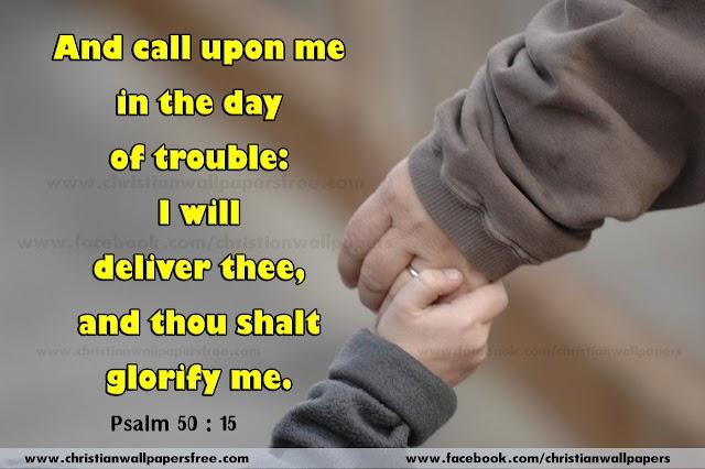 Psalm 50 : 15 Bible Verse Wallpaper, Whatsapp Bible Verse Psalm Image