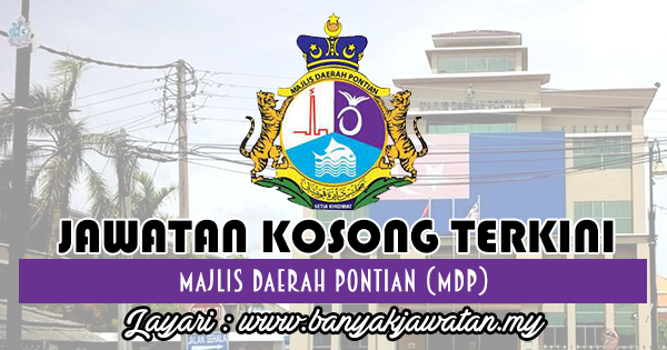 Jawatan Kosong 2018 di Majlis Daerah Pontian (MDP)