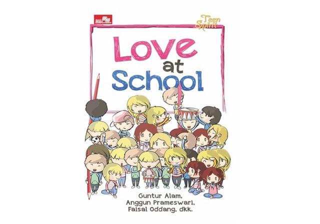 #15 | Love at School - Guntur Alam, dkk
