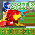 Craft Iron Clash Super Hero v1.22