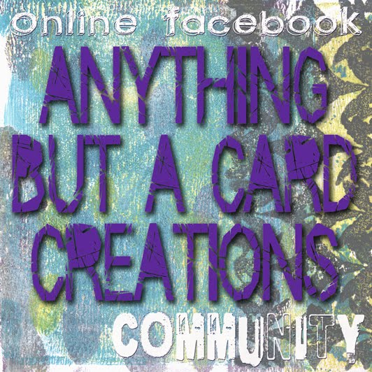 Anything But a Card Creations