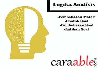Penjelasan dan contoh soal Tes Psikotes Logika analisis lengkap beserta latihan soal nya