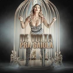 EP De Volta Pra Gaiola - Valesca Popozuda 2019