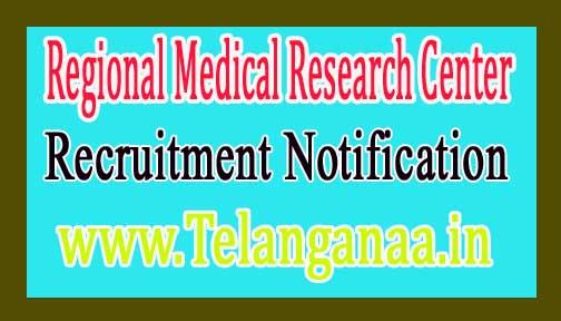 Regional Medical Research Center RMRC Recruitment Notification 2016