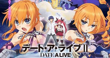 Todos os Episódios de Date a Live II Online