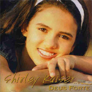 Baixar CD Deus Forte Shirley Kaiser Playback MP3 Gratis