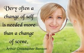 quotes about positive thinking: very often a change of self is needed