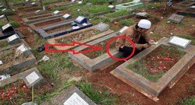 Jangan Duduk Di Atas Kuburan. Ternyata Ini Yang Akan Terjadi!!