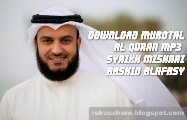 Download Al Quran Mp3 Paling Merdu Syaikh Mishari Rashid Alafasy
