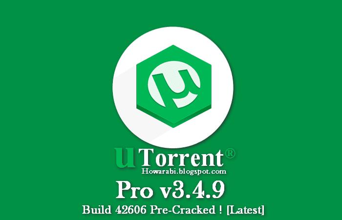تحميل برنامج يوتورنت اخر اصدار uTorrent Pro v3.4.9 Build 42973 مع التفعيل