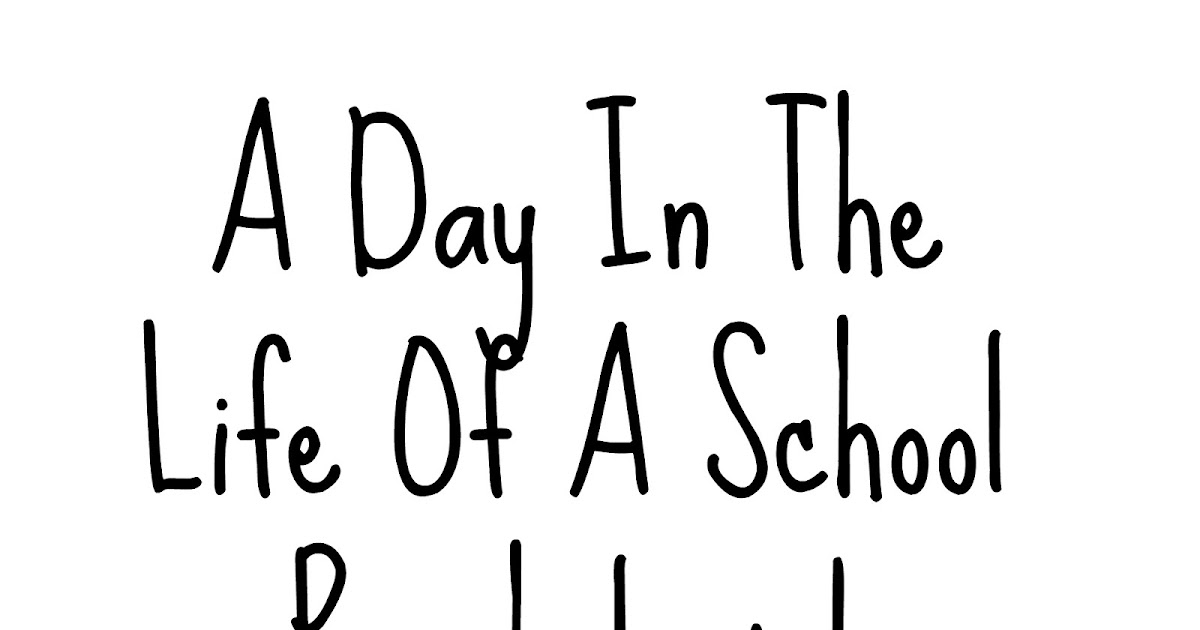 Be Silly, Honest and Kind: A day in the life of a school