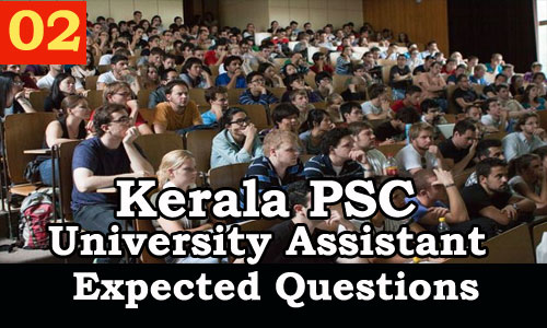 Kerala PSC : Expected Question for University Assistant Exam - 02