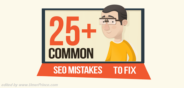 Guide To 25+ SEO Mistakes & How You Can Fix Them (Infographic)