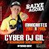 CD MARCANTES 2001 A 2006 - CYBER DJ GIL