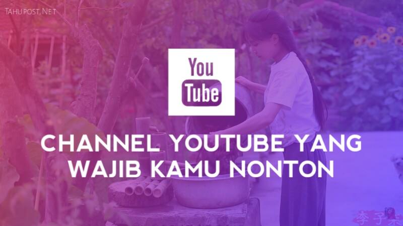 Rekomendasi Channel YouTube untuk Kamu Tonton