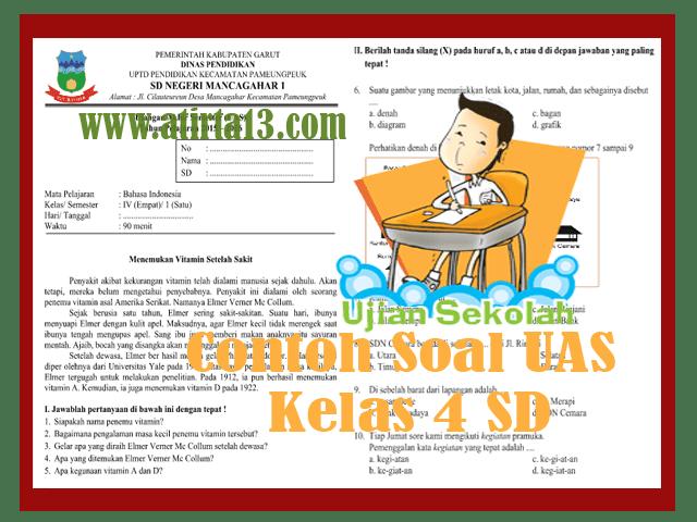 Soal Ujian Akhir Semester (UAS) SD Kelas 4 Tahun Ajaran 2017