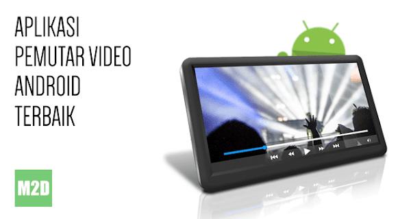 Aplikasi Video Player Terbaik untuk Android