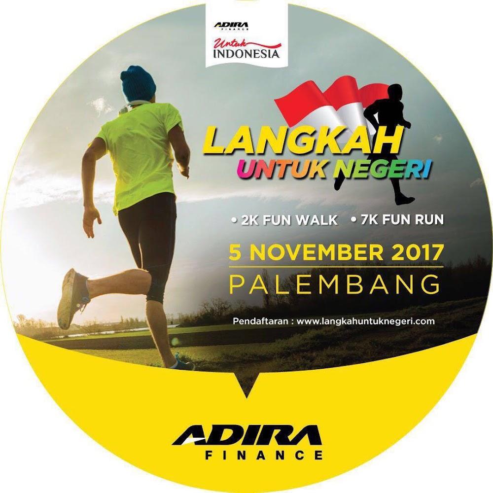 Adira Finance Langkah Untuk Negeri - Palembang • 2017