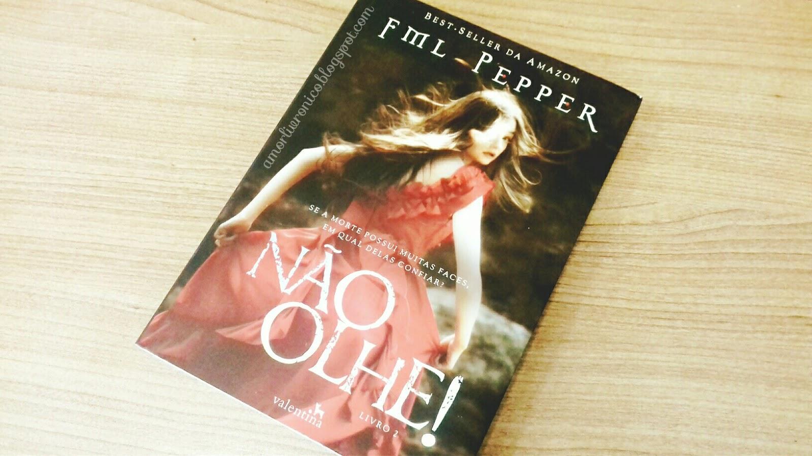 Não Olhe!, FML Pepper, livros editora valentina