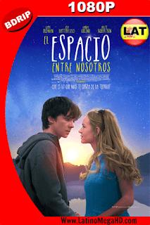El Espacio Entre Nosotros (2017) Latino HD BDRIP 1080P - 2017