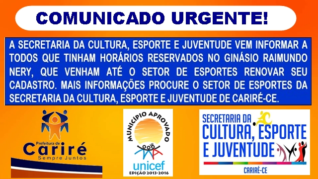 COMUNICADO - Secretaria da Cultura, Esporte e Juventude de Cariré convoca os interessados para renovação de cadastro
