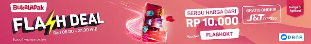 Bukalapak - Promo Flash Deal Mulai 10 Ribu & Gratis Ongkir