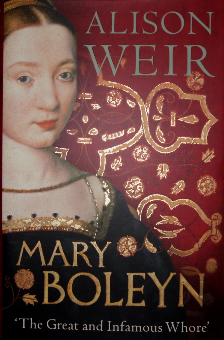 I Prefer Reading Mary Boleyn Alison Weir border=