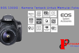 Review Kamera Canon EOS 1300D - Cocok Untuk Pemula