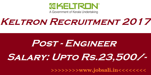 Keltron Jobs, Govt jobs in Kerala, Govt Engineering jobs