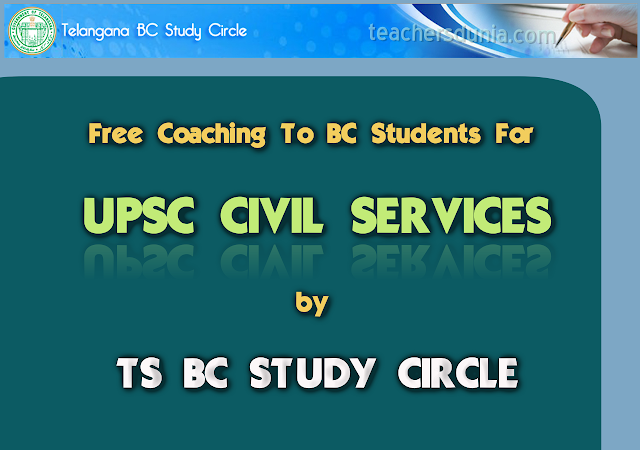 TS-BC-Study-Circle-UPSC-Civil-Services-Free-Coaching-For-BC-Students-Notification-2017