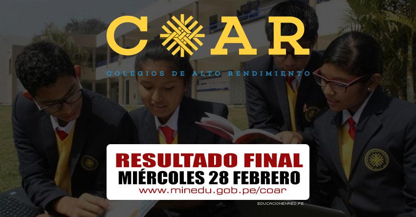 COAR 2018: Resultado Final se publicará mañana Miércoles 28 Febrero (Lista de Ingresantes) MINEDU - www.minedu.gob.pe