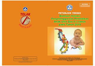Download Buku Pedoman Petunjuk Teknis (Juknis) Inisiasi Penyelenggaraan Pendidikan Anak Usia Dini (PAUD) 0-3 Tahun Pada Tahun 2018