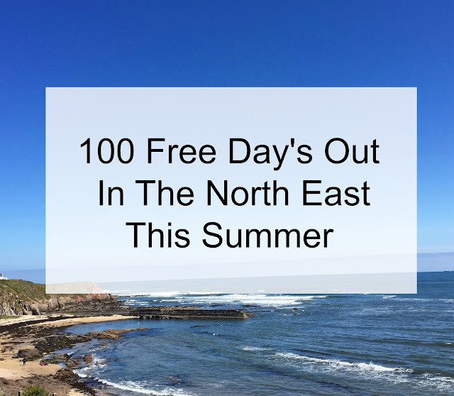 100 free day's out in the North East this summer