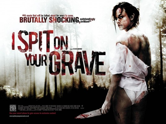 2010 Movie Posters: Son Of Celluloid: Review: I Spit On Your Grave (2010