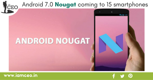 Android 7.0 Nougat coming to FIFTEEN Motorola smartphones iamceo