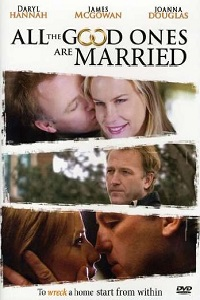 Watch All the Good Ones Are Married Online Free in HD