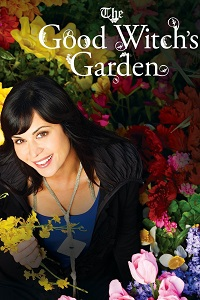 Watch The Good Witch's Garden Online Free in HD