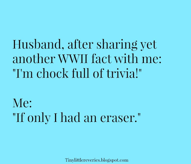 Funny quote about husbands and World War II trivia