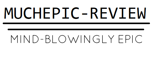 Much Epic: Review Stuff, Lore, and Mindblown Information