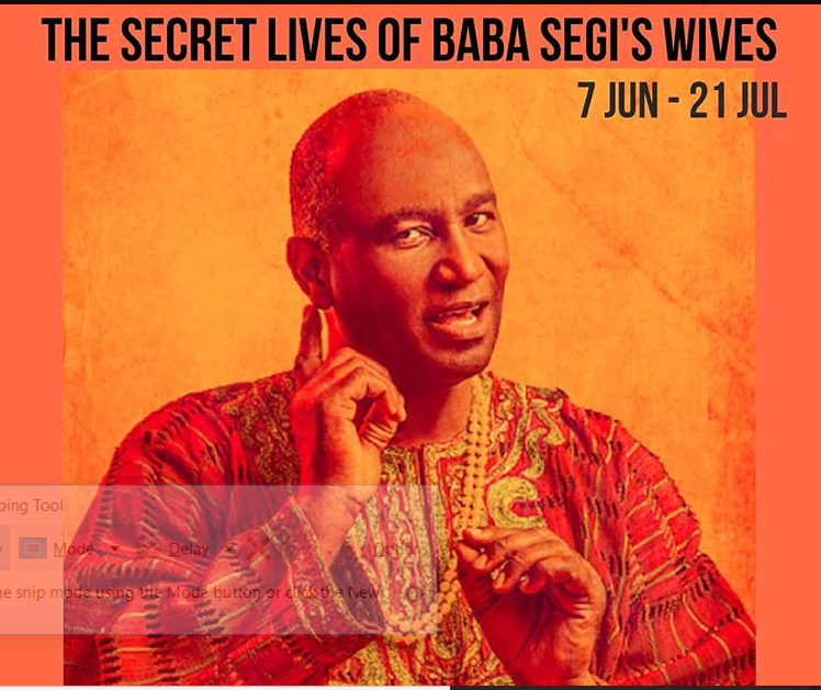 Thurs/7-Sat/21/Jun: THE SECRET LIVES OF BABA SEGI'S WIVES by @LolaShoneyin (Stage Play)