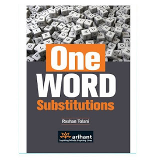Arihant One Word Substitution by Roshan Tolani [English Edition]