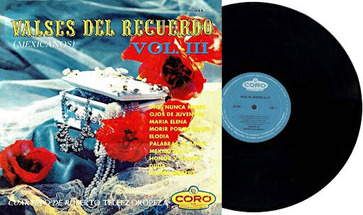 VALSES DEL RECUERDO (MEXICANOS) VOL. III