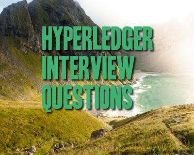 hyperledger interview questions